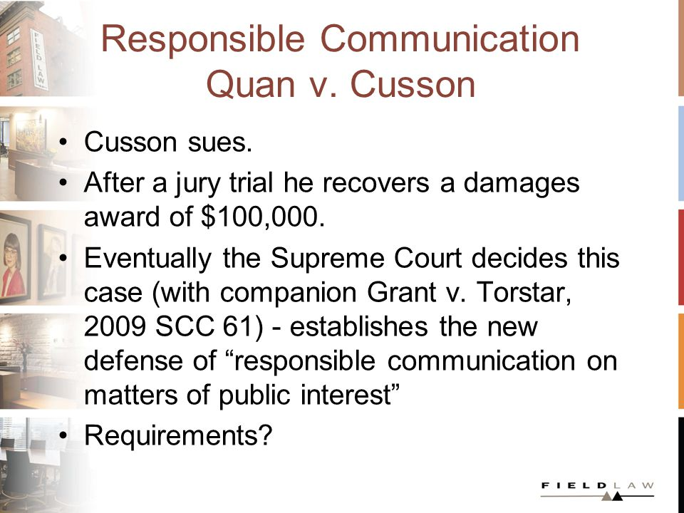 Responsible Communication Quan v. Cusson Cusson sues.