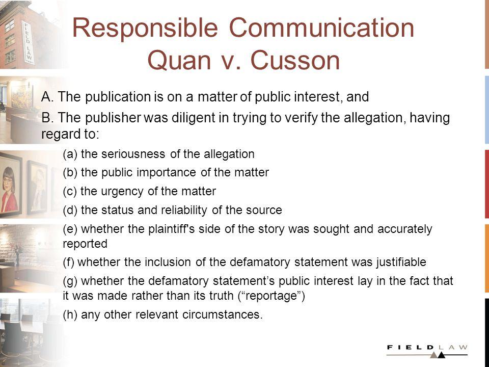 Responsible Communication Quan v. Cusson A.