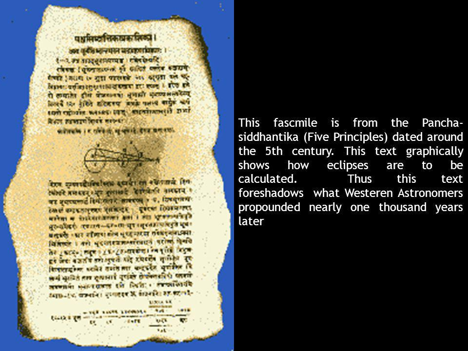 This fascmile is from the Pancha- siddhantika (Five Principles) dated around the 5th century. This text graphically shows how eclipses are to be calcu