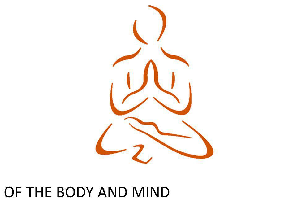 YOG - HEALTH OF THE BODY AND MIND