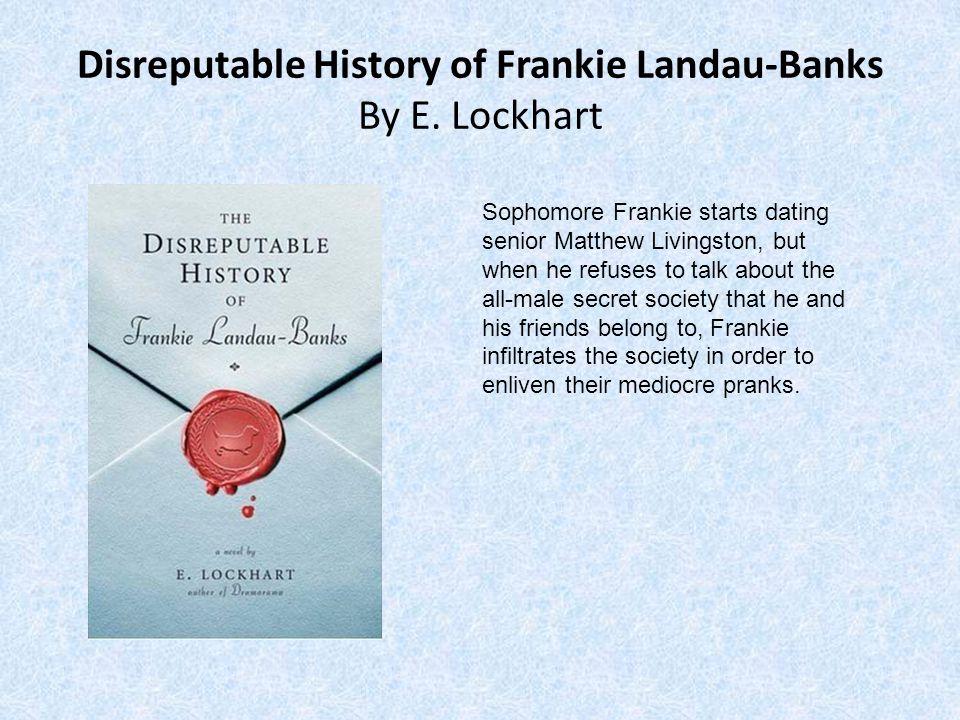 Disreputable History of Frankie Landau-Banks By E.