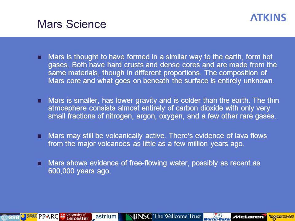 Mars Science Mars is thought to have formed in a similar way to the earth, form hot gases.