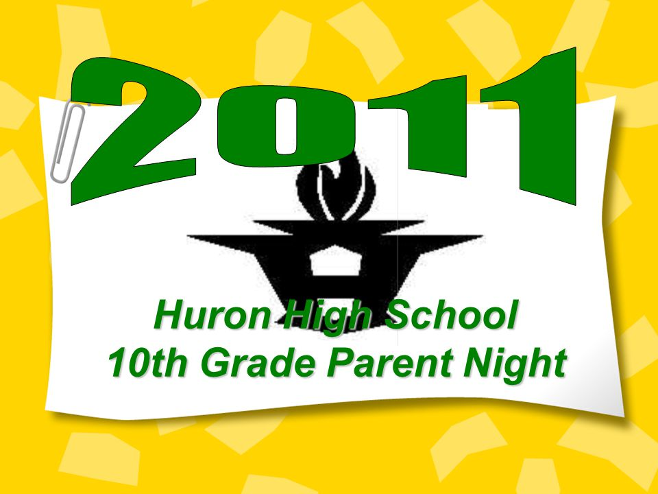 Huron High School 10th Grade Parent Night