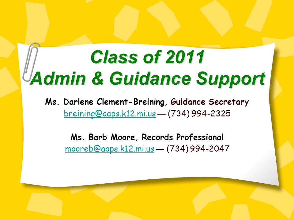 Class of 2011 Admin & Guidance Support Ms.