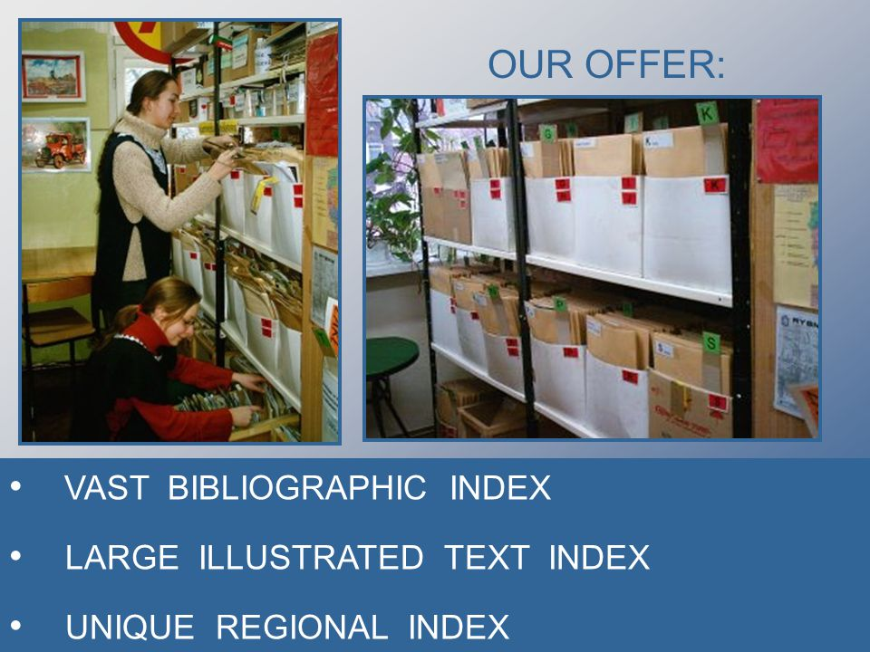 OUR OFFER: VAST BIBLIOGRAPHIC INDEX LARGE ILLUSTRATED TEXT INDEX UNIQUE REGIONAL INDEX