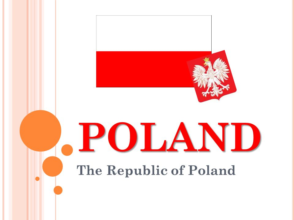 POLAND The Republic of Poland