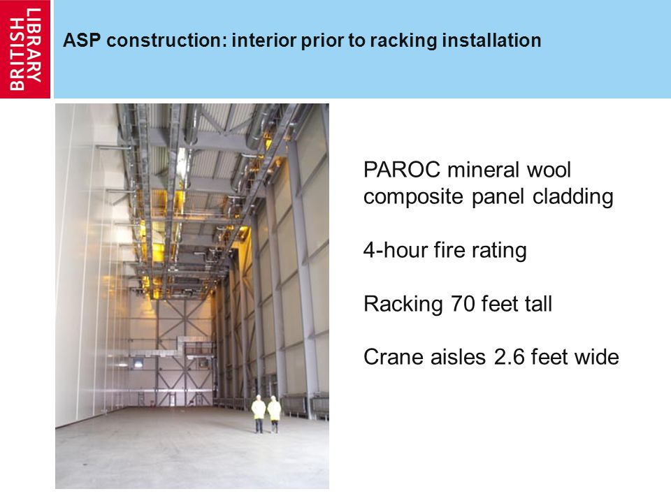 ASP construction: interior prior to racking installation PAROC mineral wool composite panel cladding 4-hour fire rating Racking 70 feet tall Crane ais
