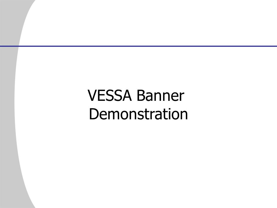 VESSA Banner Demonstration