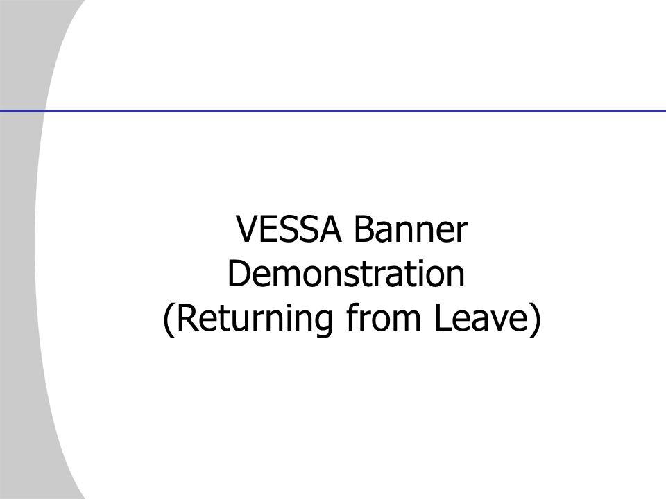 VESSA Banner Demonstration (Returning from Leave)