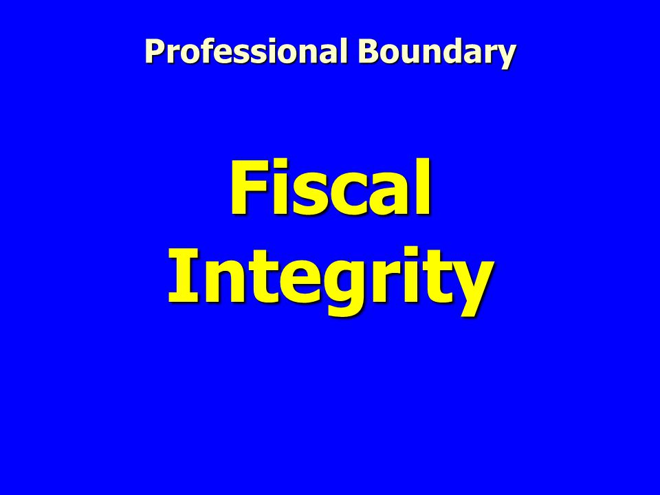 Fiscal Integrity Professional Boundary