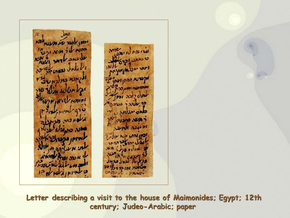 Letter describing a visit to the house of Maimonides; Egypt; 12th century; Judeo-Arabic; paper