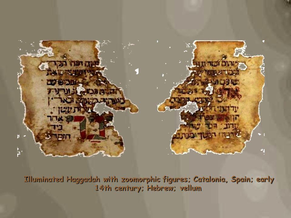 Illuminated Haggadah with zoomorphic figures; Catalonia, Spain; early 14th century; Hebrew; vellum