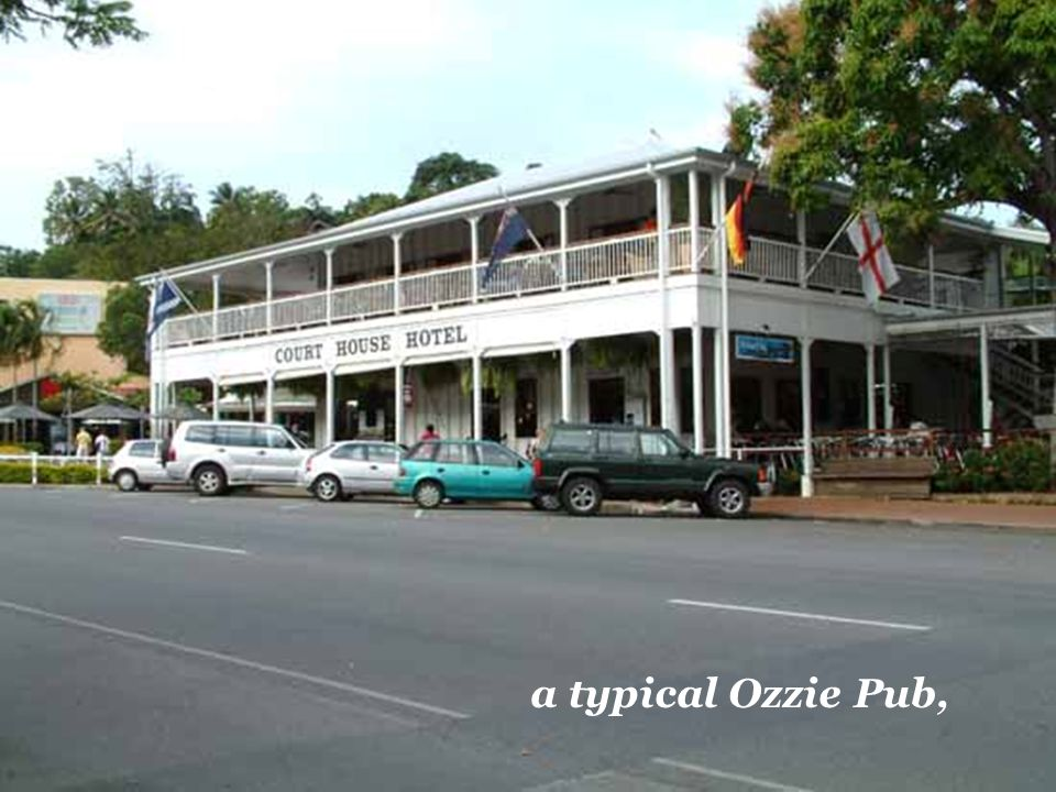 a typical Ozzie Pub,