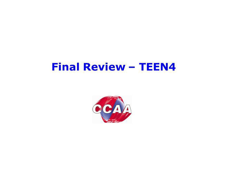 Final Review – TEEN4
