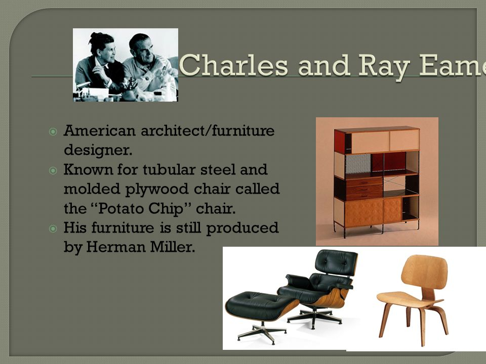 American architect/furniture designer.