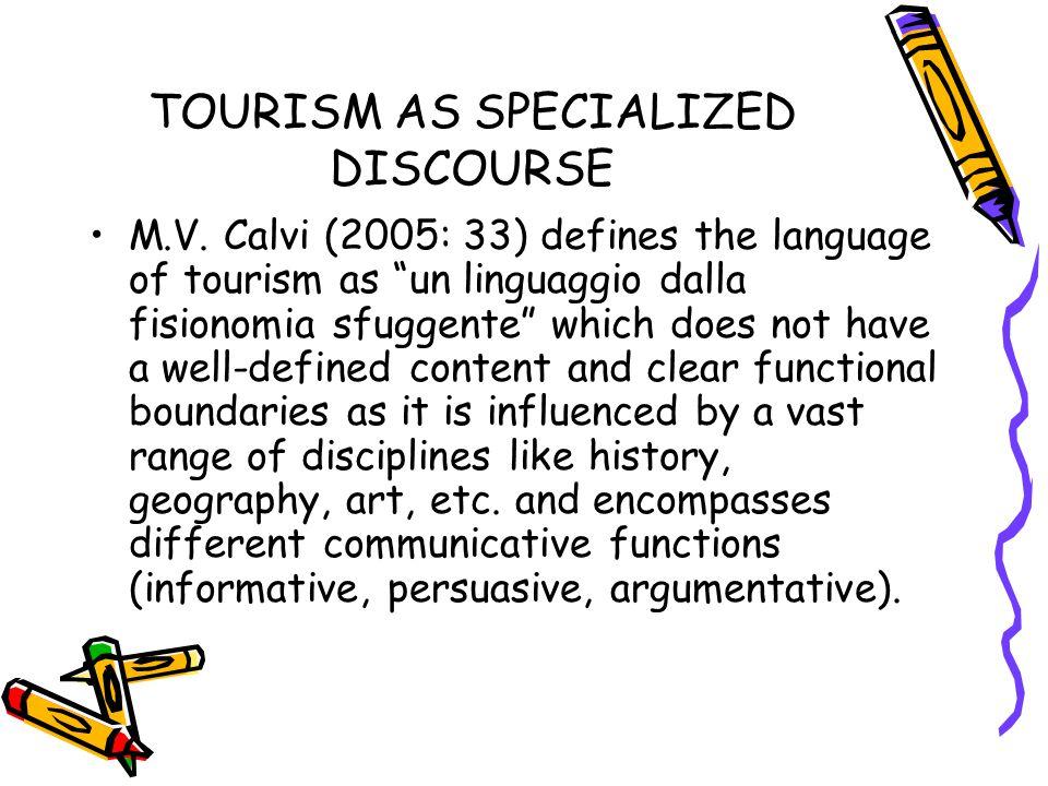 TOURISM AS SPECIALIZED DISCOURSE M.V.