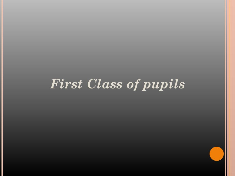 First Class of pupils