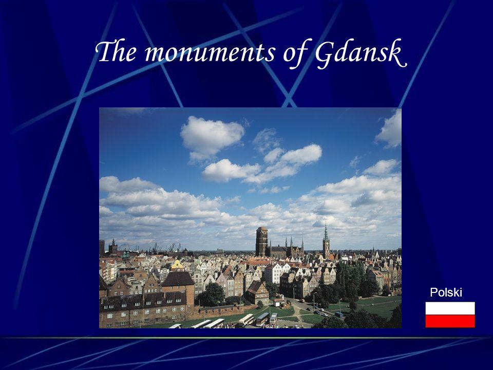 The monuments of Gdansk Polski