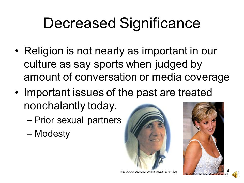 3 Decreased Confidence Greater awareness of other religions can decrease our confidence in the rightness of our faith Diminished cultural consensus further undermines confidence in the claims of Christianity Negative publicity of sins of Christian leaders Lowered confidence undermines our willingness to share our faith with others.