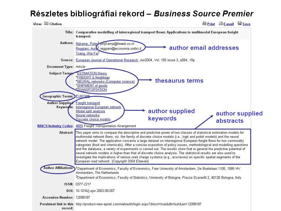 Részletes bibliográfiai rekord – Business Source Premier author email addresses thesaurus terms author supplied keywords author supplied abstracts