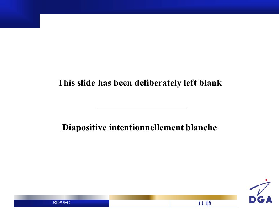 SDA/EC This slide has been deliberately left blank Diapositive intentionnellement blanche