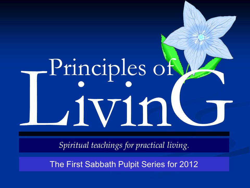 Principles of ivin LG Spiritual teachings for practical living.