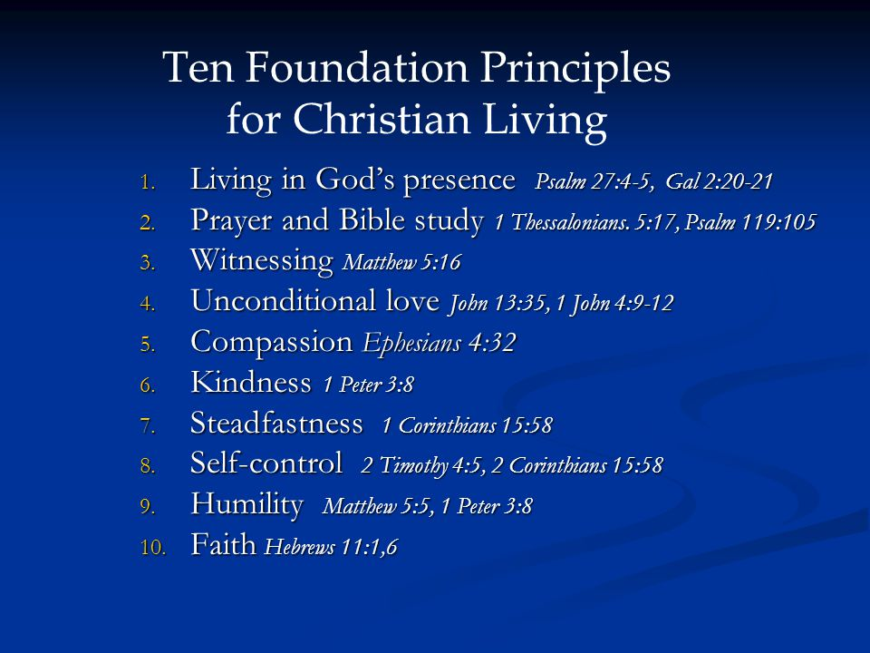 Ten Foundation Principles for Christian Living 1.