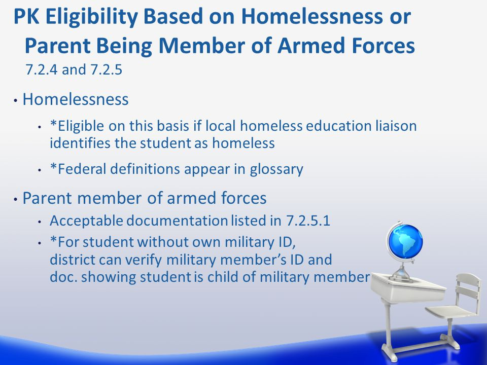 Homelessness *Eligible on this basis if local homeless education liaison identifies the student as homeless *Federal definitions appear in glossary Pa