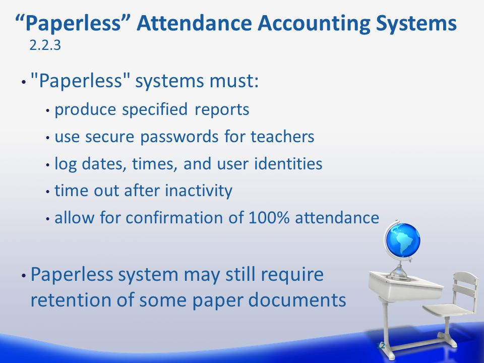Paperless Attendance Accounting Systems
