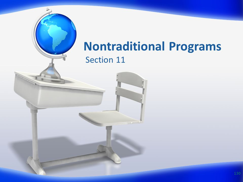Nontraditional Programs Section 11 130