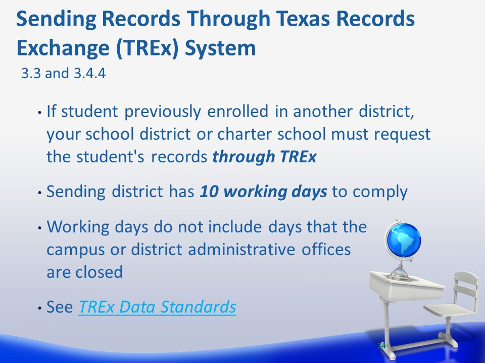 If student previously enrolled in another district, your school district or charter school must request the student's records through TREx Sending dis
