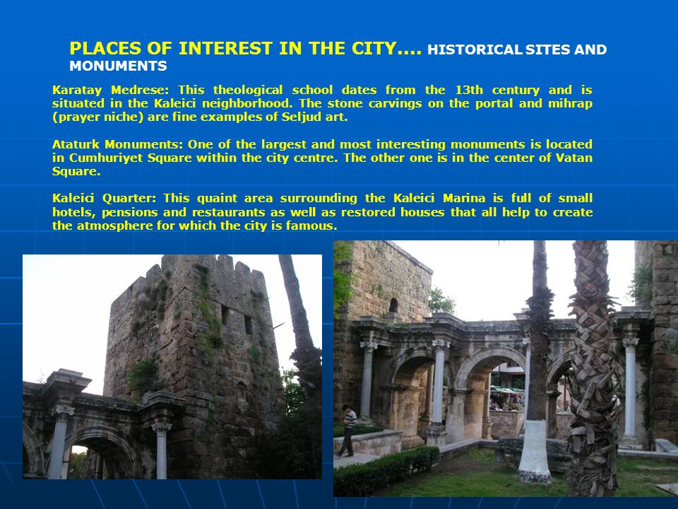 PLACES OF INTEREST IN THE CITY....