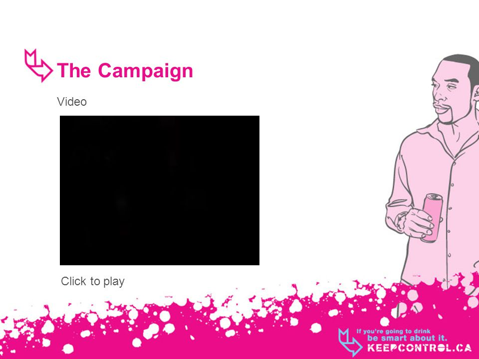 The Campaign Video Click to play