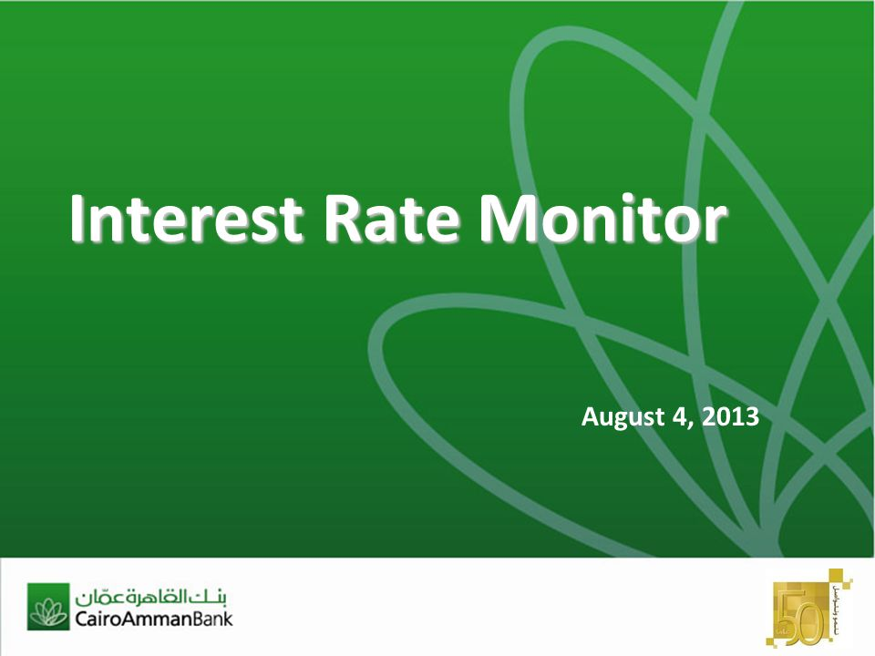 Interest Rate Monitor August 4, 2013