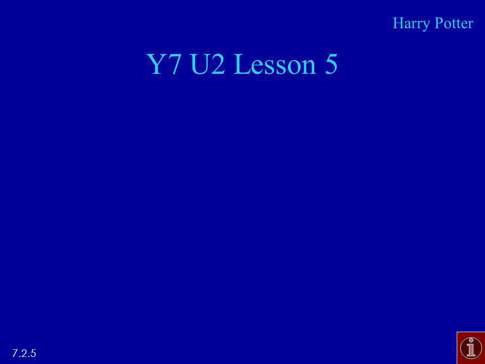Y7 U2 Lesson Harry Potter
