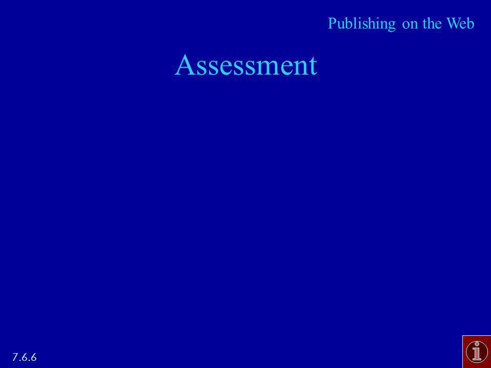 Assessment 7.6.6 Publishing on the Web