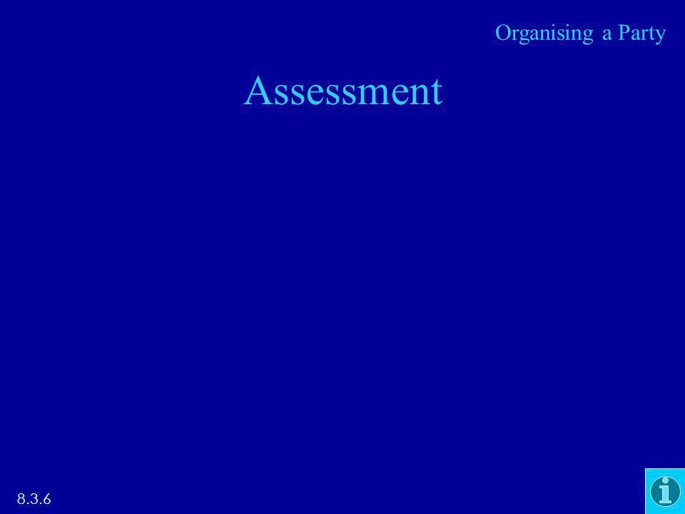 Assessment 8.3.6 Organising a Party