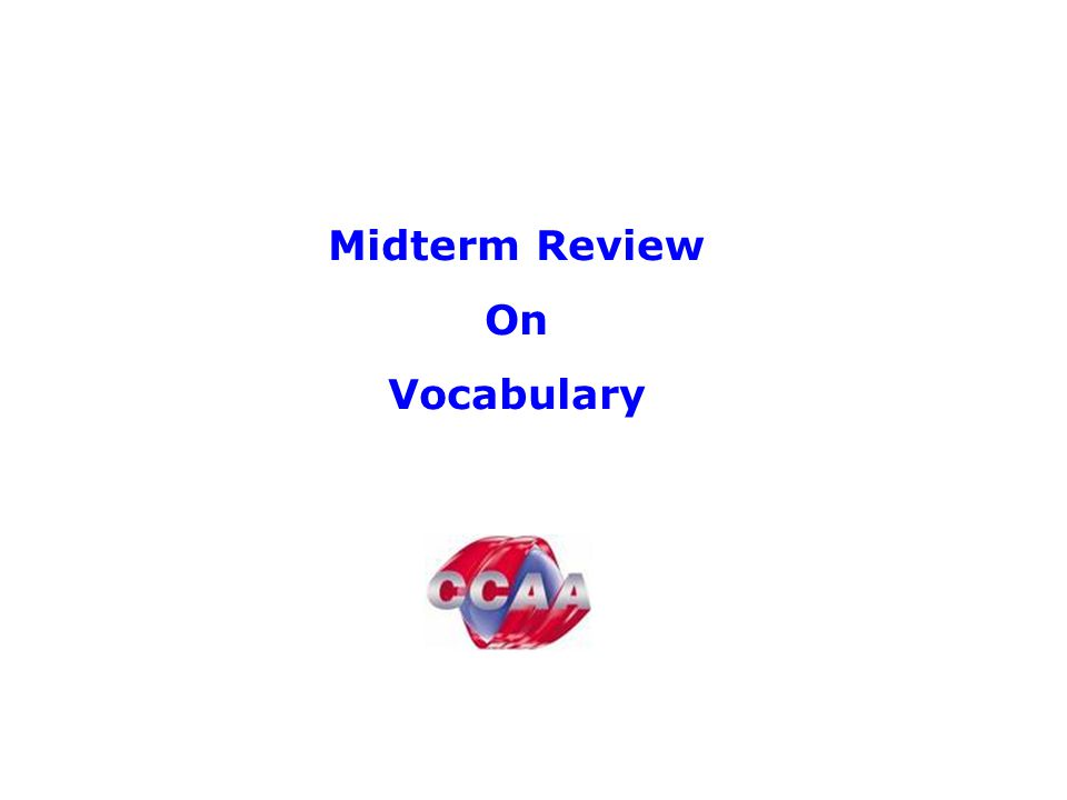Midterm Review On Vocabulary