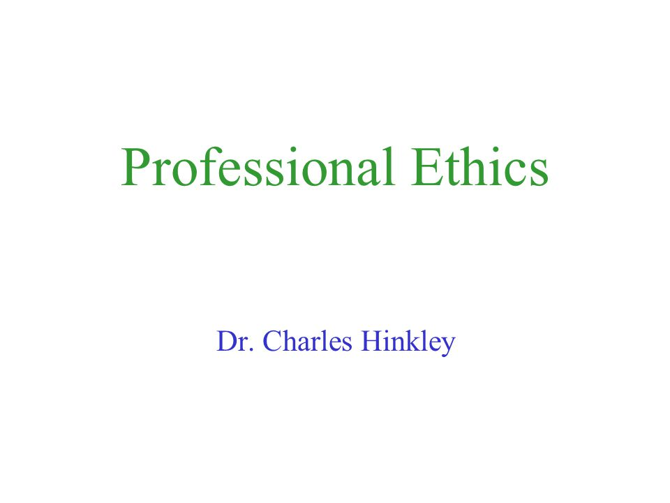 Greetings Students, Welcome to Professional Ethics.