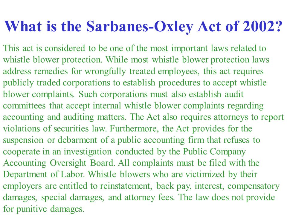 This act is considered to be one of the most important laws related to whistle blower protection. While most whistle blower protection laws address re