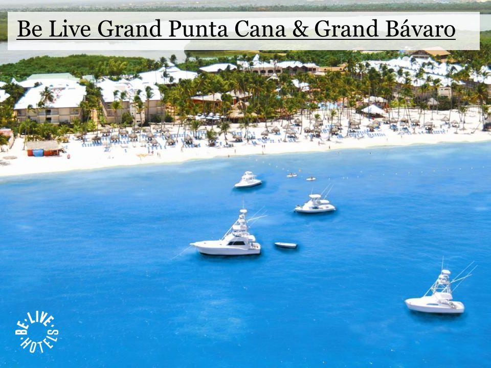 Be Live Grand Punta Cana & Grand Bávaro