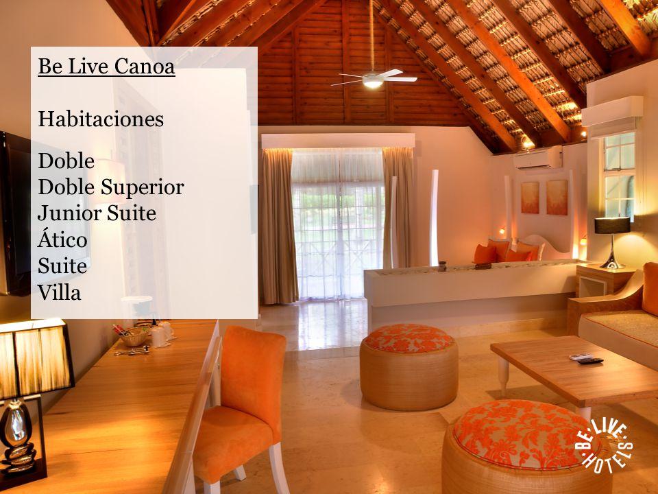 Be Live Canoa Habitaciones Doble Doble Superior Junior Suite Ático Suite Villa