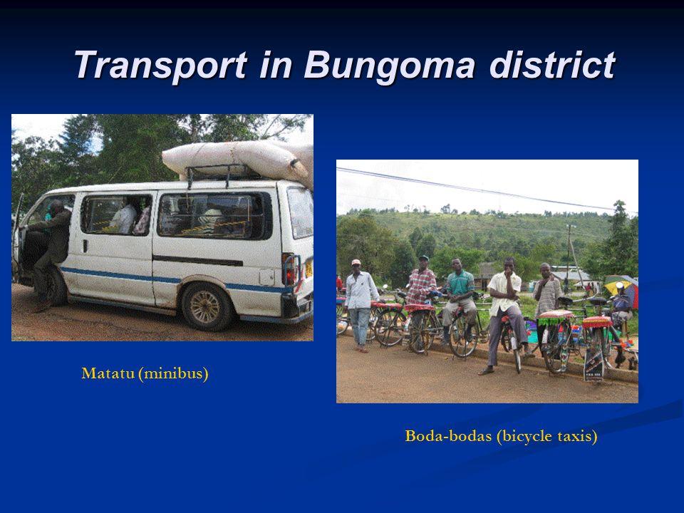 Transport in Bungoma district Matatu (minibus) Boda-bodas (bicycle taxis)