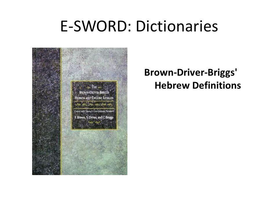 E-SWORD: Dictionaries Brown-Driver-Briggs' Hebrew Definitions