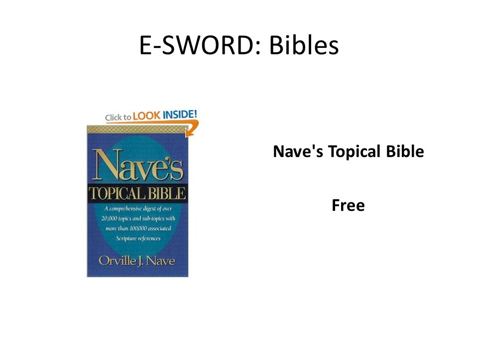 E-SWORD: Bibles Nave's Topical Bible Free
