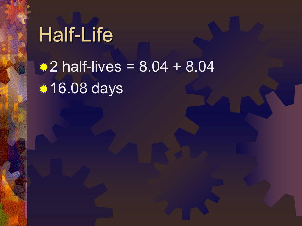 Half-Life Problem: If a fossil only has 12.5% of 14 6 C remaining, how old is it.