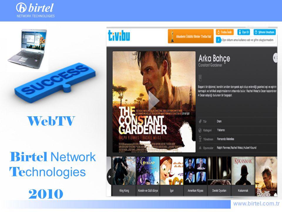 www.birtel.com.tr Birtel Network Te chnologies 2010 WebTV