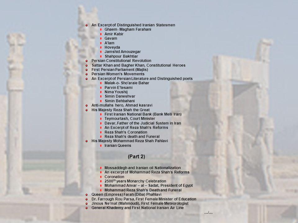 An Excerpt of Distinguished Iranian Statesmen Ghaem- Magham Farahani Amir Kabir Gavam Alam Hoveyda Jamshid Amouzegar Shahpour Bakhtiar Persian Constit