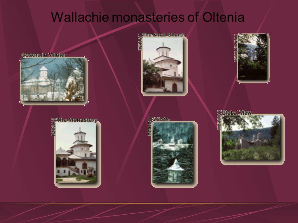 Wallachie monasteries of Oltenia