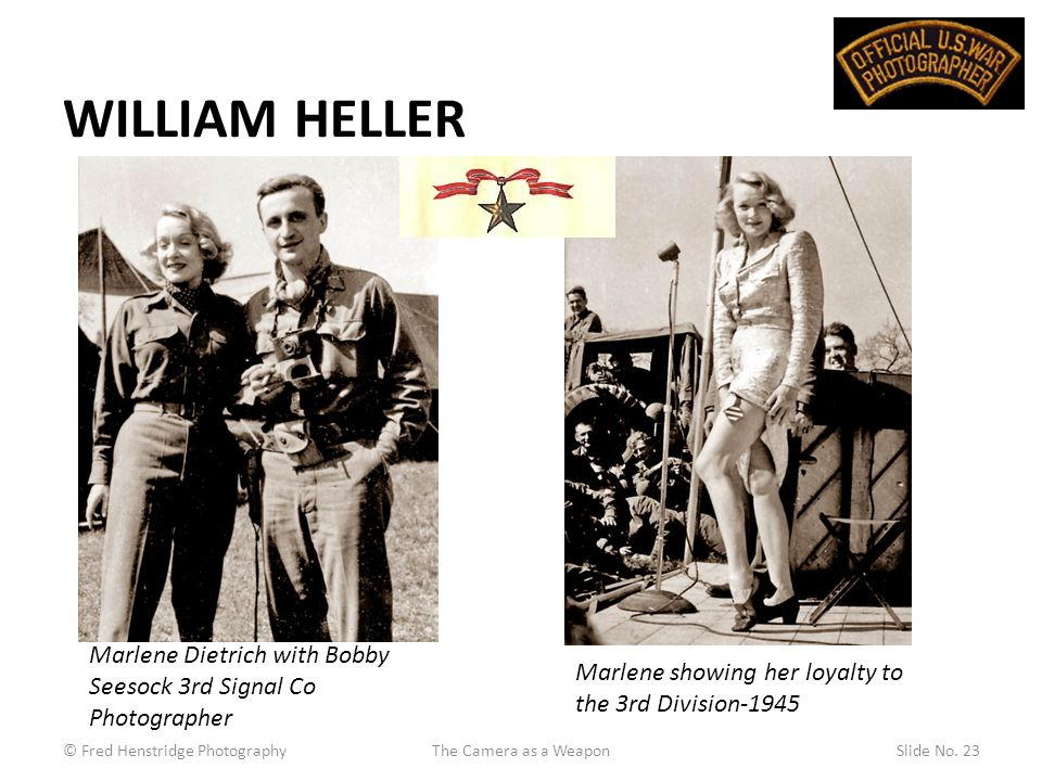 WILLIAM HELLER © Fred Henstridge PhotographyThe Camera as a WeaponSlide No.